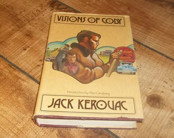 JACK KEROUAC  Visions Of Cody First Edition Hardcover Author of On The Road  Counterculture Hipster Art Beat Generation Jazz Music