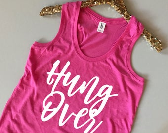Hung Over Tank Top - Hung Over Shirt - Hungover Tank - Hangover Tank Top - Drinking Tank - Hungover Shirt - Hangover Kit -I'm Hungover Shirt