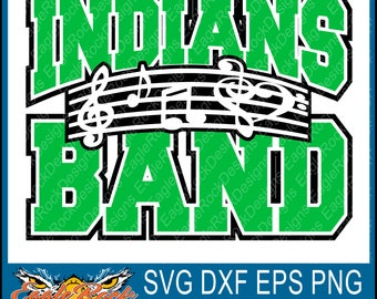 Indians Band| Music Notes| SVG| DXF| EPS| Png| Cut File| Indians| Band| Mom| Dad| Vector| Silhouette| Cricut| Digital Download