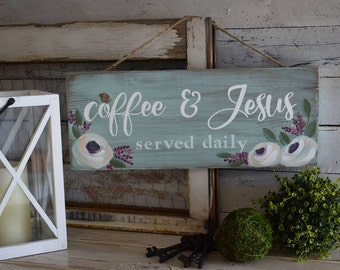 Coffee and Jesus Sign   Kitchen Decor   Home Decor   Hand Painted