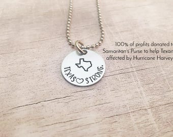 Texas Strong Necklace - Texas Necklace - Hurricane Harvey Relief - Hand Stamped Necklace - Made in Texas