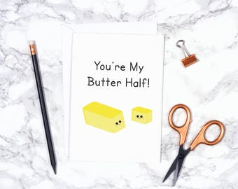 Cute anniversary card, you're my butter half, kawaii print card, cartoon anniversary card, card for boyfriend, card for girlfriend.