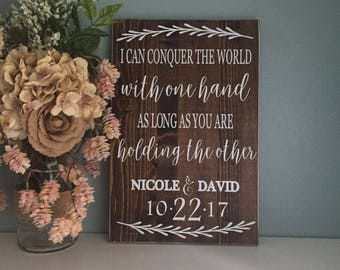 I Can Conquer The World Withe One Hand Sign, Rustic Wood Wedding Sign, Rustic Wedding Decor, Country Wedding Gift, Anniversary Gift