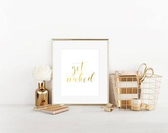 Get Naked, Real Foil Print, Bathroom Decor, Bathroom Wall Art