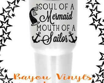 Soul of a mermaid, Mouth of a sailor, Decals for yetis, Decal for tumblers, Mermaid decal, Car decal, Gift for friends, Decals, Stickers