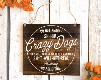 No Soliciting Sign, Baby Sleeping Sign 8x7, Protective Dog Sign, Crazy Dog Sign, Do Not Disturb Sign, Barking Dog Sign, Baby Signs