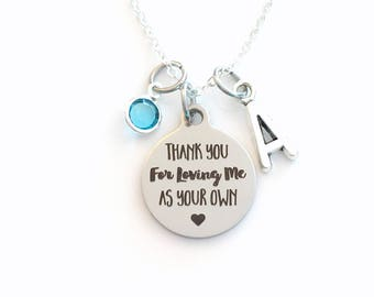 Thank you for loving me as your own Necklace, Teacher Jewelry, Gift for Appreciation Present, Teen Girl Birthstone initial letter us nanny