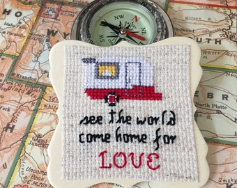 See the World Come Home for Love Magnet, Shasta Decor, Cross Stitch Art, Camper Magnet, Red Shasta Magnet