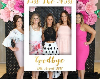 Kiss The Miss Goodbye Gold Photo Booth Frame, Bridal Shower Sign, Kiss The Miss Goodbye, Bachelorette Party Sign, Hen Party, Printable File
