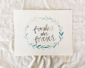 Families are Forever watercolor print
