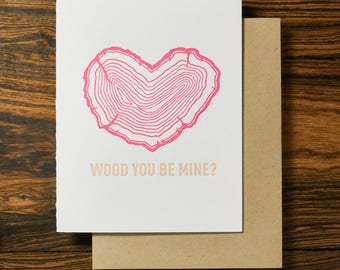 Wood You Be Mine? - Letterpress Valentine's Day Card
