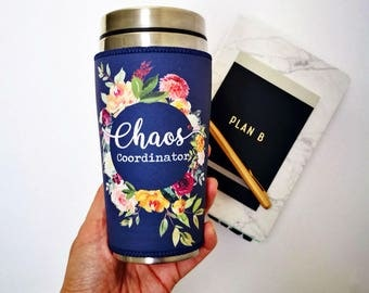 Chaos Coordinator coffee tumbler Womens travel mug, Gift for her Mum, personalised gifts for Moms wife floral mug, Mothers Day gift idea