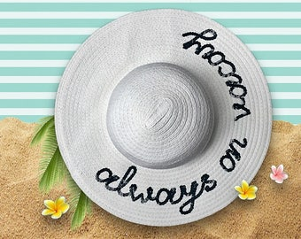 Always on Vacay Hat | Travel Hat | Custom Beach Hat | Sequin Message Beach Hat | Sequin Sun Hat | Custom Straw Floppy Hat | Gift for Her