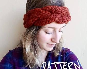 KNITTING PATTERN - The Galiano Headband // Chunky Cabled Twist Headband, knit earwarmer, chunky earwarmer, cable headband, braided headband