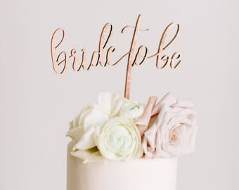 """Laser Cut """"Bride To Be"""" Cake Topper For A Special Event Or Party!"""