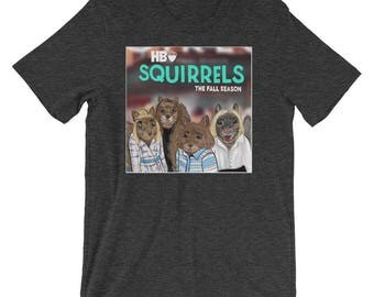 Unisex - HBO Girls in pun form as Squirrels - Short-Sleeve T-Shirt