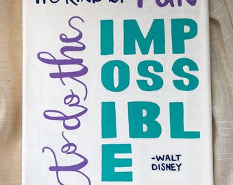 NEW & UPDATED// Walt Disney // It's Kind of Fun to do the Impossible // Quote // Canvas // Home Decor // Gifts for Her // Gifts for Him