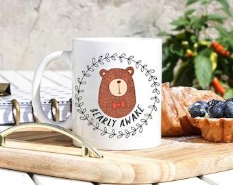 Bear Mug - Bear Art - Funny Bear Gift - Bearly Awake Mug - Punny Mugs - Pun Mugs - Cute Mugs - Mug For Bear Lovers -Bears Mugs - Punny Gifts