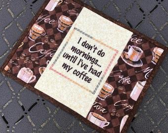 Quilted mug rug, coffee theme, snack mat, mug mat, candle mat, trivet, Quiltsy handmade, Item #238