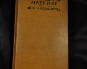 Our American Adventure by Arthur Conan Doyle, 1923 vintage hardback book Early 1900's Spiritualism Tour of America and Canada