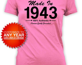 75th Birthday T Shirt Birthday Gift Ideas Personalized Shirt Bday Present For Her Custom TShirt Made In 1943 Birthday Ladies Tee - BG420