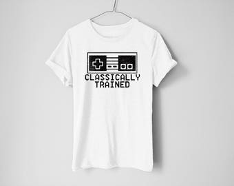 Classically Trained Shirt - Geek Shirt - Video Games Shirt - Nintendo Shirt - Funny Shirt - Mario Shirt - Gamer Tees - Geek Tees - Gamer Tee