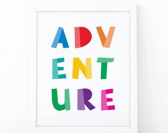 Adventure print, Quote print, nursery print, kids room decor, adventure awaits, nursery wall art, quote printable, printable art, colorful