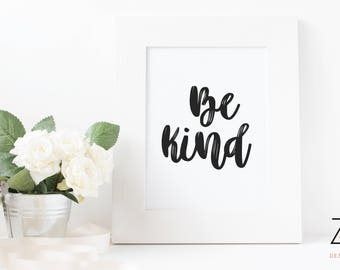 Be kind quote print