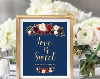 Love Is Sweet Sign, Love Is Sweet Please Take A Treat, Printable Wedding Sign, Navy Blue, Foral Watercolor, Burgundy Marsala #A003