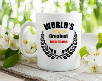 World's Greatest....  - Dishwasher Safe Mugs