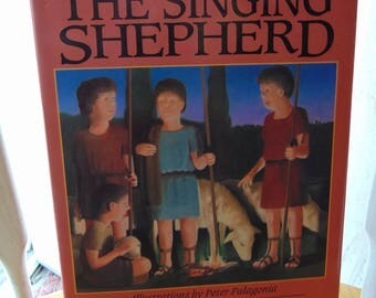 Singing Shepherd , 1992 First Edition , Angela Elwell Hunt , Childs Christian Book, OOP