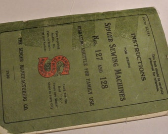 Antique Singer 127K & 128K sewing machine Instruction Manual
