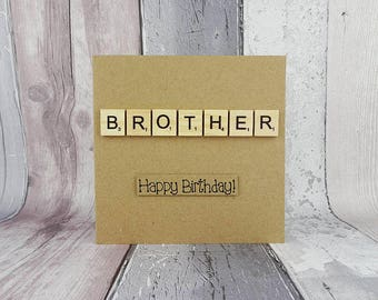 Scrabble birthday card for Brother, Word puzzle fan gift, Handmade Happy Birthday card, Wooden alphabet Scrabble tiles, Greetings card