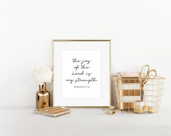 The Joy of the Lord is my Strength Nehemiah 8:10, Scripture Art, Printable Art, Digital Art, Wall Art, Christian Art, Home Decor