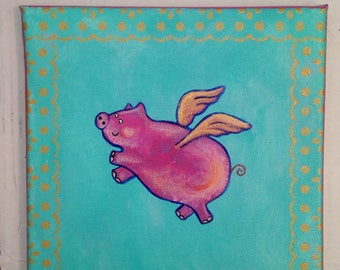 Hand Painted, Canvas, Flying Pig, Vintage style, Unique Gift, Pigs might Fly, Original painting, Original Art