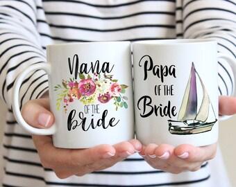 Nana Papa of the Bride, Mug Set, Gift for Grandparents, Nana Wedding Gift, Papa Sailboat, Wedding Gift For Grandparents, Custom Wedding Mugs