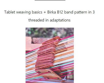 Tablet weaving basics with patterns for 3 Birka threaded in adaptation
