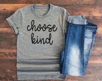 Choose Kind t-shirt - Wonder shirt - Kindness tshirt - Kindess Matters - Choose Kind shirt - inspirational tshirt - teacher tshirt - cursive