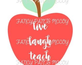 Live Laugh Teach with apple SVG
