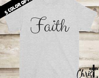Faith Shirt, Christian Shirts, Inspirational Gift, Christian Clothing, Religious Shirts, Faith Tees, Christian Tees, Christian Gift