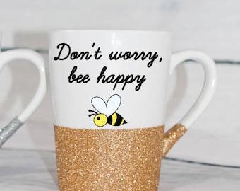 Don't worry, bee happy Mug