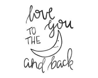 Wall art - Love you to the moon and back, nursery art, DIGITAL PRINT