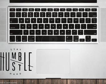 Stay Humble Hustle Hard decal sticker - Macbook decal, Macbook sticker, Laptop Sticker, Laptop Decal (ST001)