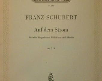 Auf dem Strom by Franz Schubert, op 119, Edition Breitkopf nr 5892, c1940s, Fur eine Singstimme, Waldhorn und Klavier