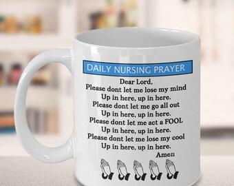 Daily Nursing Prayer Coffee Cup, Funny Inspirational Mug for Nurses, Nurse Gift