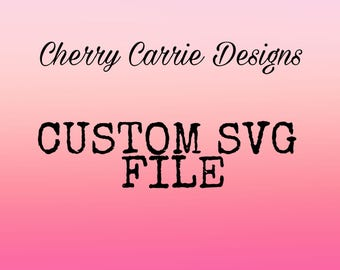 Custom SVG File, 1 to 3 colors