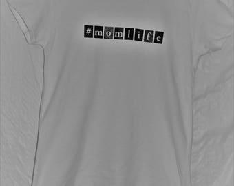 Mom Life T-Shirt
