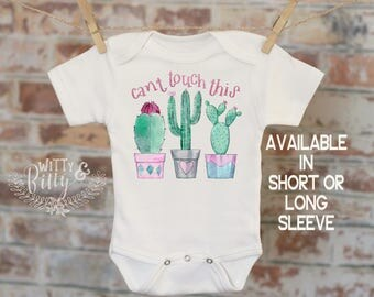 Cactus Onesie, Can't Touch This, Funny Baby Bodysuit, Cute Baby Clothes, Cute Baby Outfit, Boho Baby Onesie, Baby Shower Gift - 324C