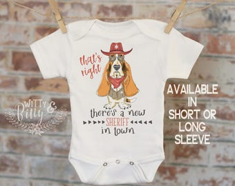 That's Right There's A New Sheriff In Town Onesie®, Funny Onesie, Dog Onesie, Cute Animals Onesie, Boho Baby Onesie, Funny Onesie - 358T