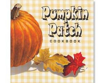 Pumpkin Patch Cookbook
